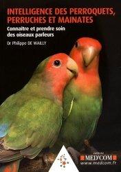 Dernières parutions sur Oiseaux de cage et de volière, Intelligence des perroquets, perruches et mainates
