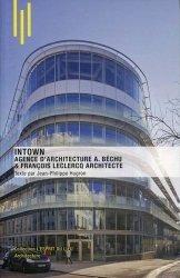 Dernières parutions dans L'esprit du lieu, Intown. Agence d'architecture A. Béchu & François Leclercq architecte