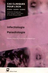 Souvent acheté avec Lecture critique d'articles, le Infectiologie - Parasitologie