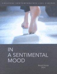 Dernières parutions dans Les Cahiers, In a sentimental mood. Edition bilingue français-anglais