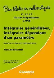 Dernières parutions sur Calcul différentiel, Intégrales généralisées, intégrales dépendant d'un paramètre
