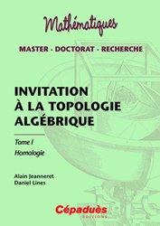 Dernières parutions sur Topologie, Invitation à la topologie algébrique