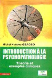 Dernières parutions sur Autres troubles du comportement, Introduction a la psychopathologie. Théorie et exemples cliniques