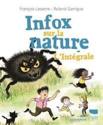 Dernières parutions dans L'humour est dans le pré, Infox sur la nature. L'intégrale