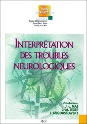 Dernières parutions dans Traité de neurologie, Interprétation des troubles neurologiques