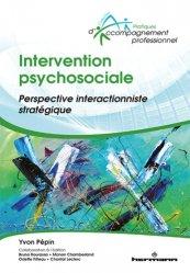 Dernières parutions sur Psychologie sociale, Intervention psychosociale