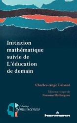 Dernières parutions sur Mathématiques, Initiation mathématique suivie de L'éducation de demain