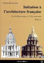 Souvent acheté avec Visions célestes, le Initiation à l'architecture française Tome 2 De la Renaissance à l'art nouveau