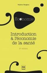 Souvent acheté avec Contrainte économique et médecine, le Introduction à l'économie de la santé