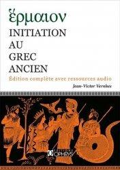 Dernières parutions sur Grec ancien, Initation au grec ancien