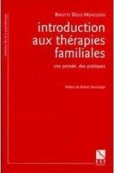 Dernières parutions sur Thérapies familiales, Introduction aux thérapies familiales. Une pensée, des pratiques