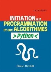 Dernières parutions sur Techniques de programmation, Initiation à la programmation et aux algorithmes Python