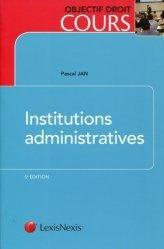 Dernières parutions dans Objectif droit cours, Institutions administratives. 5e édition