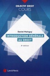 Dernières parutions dans Objectif Droit, Introduction générale au droit