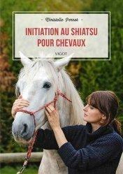 Dernières parutions sur Équitation, Initiation au shiatsu pour chevaux