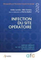 Dernières parutions sur Chirurgie, Infection du site opératoire