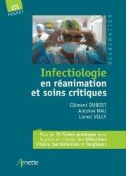 Dernières parutions sur Bactériologie - Virologie, Infectiologie en réanimation et soins critiques