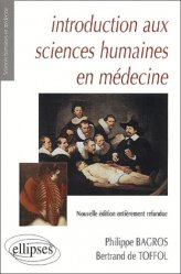 Souvent acheté avec Image, philosophie et médecine le corps en regards, le Introduction aux sciences humaines en médecine Santé, Société, Humanité,