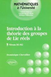 Dernières parutions dans Mathématiques à l'Université, Introduction à la théorie des groupes de Lie réels