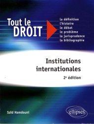 Dernières parutions dans Tout le droit, Institutions internationales. 2e édition