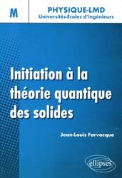 Dernières parutions sur Mécanique quantique, Initiation à la théorie quantique des solides