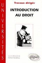 Dernières parutions dans universités, INTRODUCTION AU DROIT. Travaux dirigés