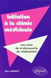 Souvent acheté avec Statistiques et probabilités pour les sciences de la vie et de la santé en 30 fiches, le Initiation à la chimie médicinale