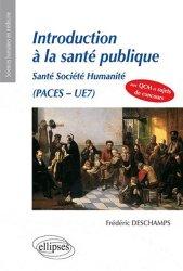 Souvent acheté avec Initiation à une nouvelle histoire de la médecine, le Introduction à la santé publique Santé, Société, Humanité,