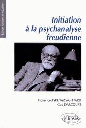 Dernières parutions dans Sciences Humaines en Médecine, Initiation à la psychanalyse freudienne