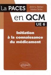 Souvent acheté avec Biologie du développement UE2 (Paris 6), le Initiation à la connaissance du médicament