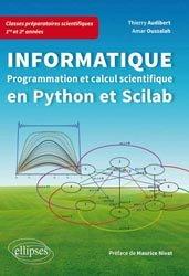 Souvent acheté avec Option informatique MPSI - MP/MP*, le Informatique Programmation et calcul scientifique en Python et Scylab