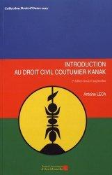 Dernières parutions sur Introduction au droit civil, Introduction au droit civil coutumier kanak. 2e édition revue et augmentée