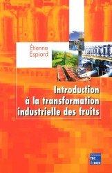 Souvent acheté avec Technologies de transformation des fruits, le Introduction à la transformation industrielle des fruits