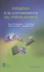 Souvent acheté avec Dictionnaire de la pensée médicale, le Initiation à la connaissance du médicament