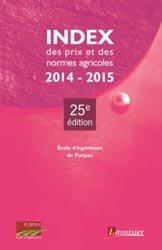 Dernières parutions sur Comptabilité - Législation, Index des prix et des normes agricoles 2014-2015