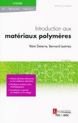 Dernières parutions sur Matériaux synthétiques et composites, Introduction aux matériaux polymères