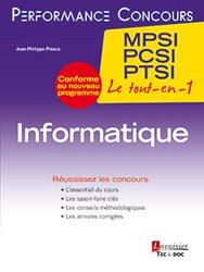 Dernières parutions dans Performance Concours Méthodes et annales, Informatique 1re année MPSI, PCSI, PTSI
