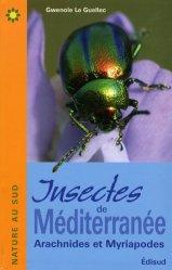 Souvent acheté avec Reconnaître facilement les insectes, le Insectes de Méditerranée