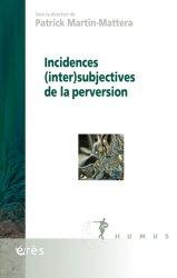 Dernières parutions dans Humus, Incidences (inter)subjectives de la perversion
