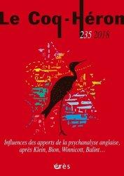 Dernières parutions dans Le Coq Héron, Influences des apports de la psychanalyse anglaise après Klein, Bion, Winnicott, Balint…