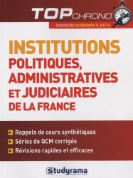 Dernières parutions dans Top Chrono, Institutions politiques, administratives et judiciaires de la France