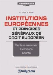 Dernières parutions dans Panorama du droit, Institutions européennes et principes généraux de droit européen. 3e édition revue et augmentée
