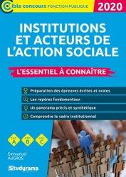 Dernières parutions dans Concours fonction publique, Institutions et acteurs du social. Essentiel à connaître, Edition 2020