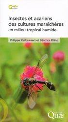 Dernières parutions sur Maraîchage, Insectes et acariens des cultures maraîchères en milieu tropical humide