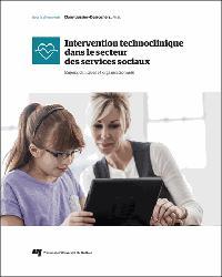 Dernières parutions sur Politiques sociales, Intervention technoclinique  dans le secteur des services sociaux