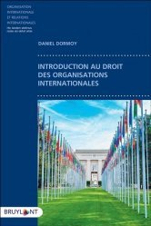Dernières parutions sur Droit international public, Introduction au droit des organisations internationales