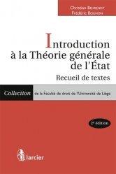 Dernières parutions dans Faculté de droit de l'Université de Liège, Introduction à la théorie générale de l'Etat. Recueil de textes, 2e édition
