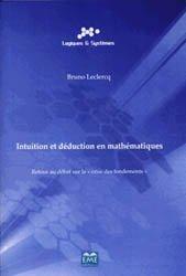Dernières parutions sur Logique, Intuition et déduction en mathématique