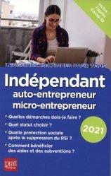 Dernières parutions dans Guides pratiques pour tous, Indépendant, auto-entrepreneur, micro-entrepreneur. Edition 2020
