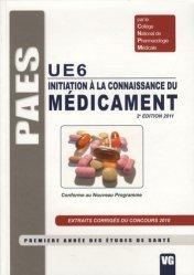 Souvent acheté avec Statistiques et probabilités pour les sciences de la vie et de la santé en 30 fiches, le Initiation à la connaissance du médicament UE6